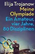 Cover-Bild zu Meine Olympiade von Trojanow, Ilija
