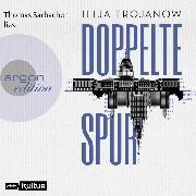 Cover-Bild zu Doppelte Spur (ungekürzt) (Audio Download) von Trojanow, Ilija