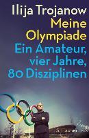 Cover-Bild zu Meine Olympiade (eBook) von Trojanow, Ilija