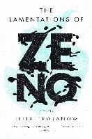 Cover-Bild zu The Lamentations of Zeno (eBook) von Trojanow, Ilija