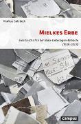 Cover-Bild zu Mielkes Erbe von Goldbeck, Markus