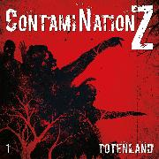 Cover-Bild zu Rahlmeyer, Dane: Contamination Z (Audio Download)