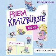 Cover-Bild zu Frieda Kratzbürste und ich (Audio Download) von Bertram, Rüdiger