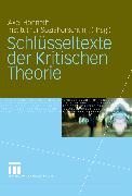 Cover-Bild zu Schlüsseltexte der Kritischen Theorie (eBook) von Jaeggi, Rahel (Beitr.)