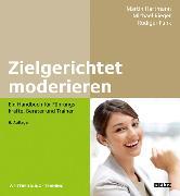 Cover-Bild zu Zielgerichtet moderieren (eBook) von Hartmann, Martin