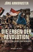 Cover-Bild zu Die Erben der Revolution von Armbruster, Jörg