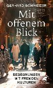 Cover-Bild zu Mit offenem Blick von Schweizer, Gerhard