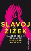 Cover-Bild zu Blasphemische Gedanken von Zizek, Slavoj