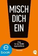Cover-Bild zu Rings, Andrea: Misch dich ein! (eBook)