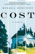 Cover-Bild zu Robinson, Roxana: Cost