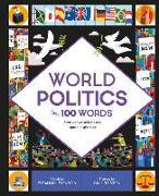 Cover-Bild zu World Politics in 100 Words: Start Conversations and Spark Inspiration von Levenson, Eleanor