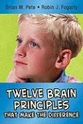 Cover-Bild zu Twelve Brain Principles That Make the Difference von Pete, Brian Mitchell
