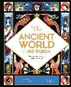 Cover-Bild zu The Ancient World in 100 Words von Gifford, Clive