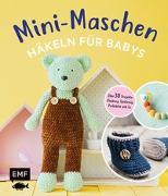 Cover-Bild zu Mini-Maschen - Häkeln für Babys von Gradt, Katja