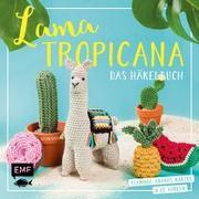Cover-Bild zu Lama Tropicana - Das Häkelbuch von Gast, Susan