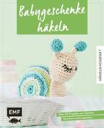 Cover-Bild zu Häkeln kompakt - Babygeschenke häkeln von Wöhlk Appel, Verena