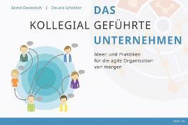 Cover-Bild zu Das kollegial geführte Unternehmen (eBook) von Oestereich, Bernd