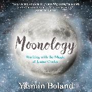 Cover-Bild zu Moonology (Audio Download) von Boland, Yasmin