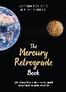 Cover-Bild zu The Mercury Retrograde Book (eBook) von Boland, Yasmin