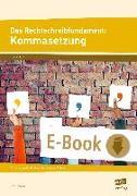Cover-Bild zu Das Rechtschreibfundament: Kommasetzung (eBook) von Livonius, Uta