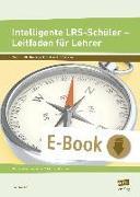Cover-Bild zu Intelligente LRS-Schüler - Leitfaden für Lehrer (eBook) von Livonius, Uta