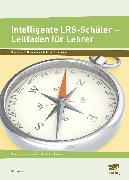 Cover-Bild zu Intelligente LRS-Schüler - Leitfaden für Lehrer von Livonius, Uta