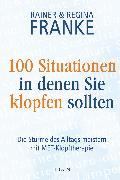 Cover-Bild zu 100 Situationen, in denen Sie klopfen sollten (eBook) von Franke, Regina
