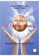 Cover-Bild zu Die MET Glücksformel (eBook) von Franke, Rainer