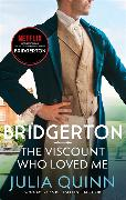 Cover-Bild zu Quinn, Julia: Bridgerton: The Viscount Who Loved Me (Bridgertons Book 2)
