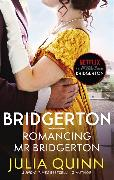 Cover-Bild zu Quinn, Julia: Bridgerton: Romancing Mr Bridgerton (Bridgertons Book 4)