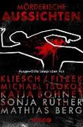 Cover-Bild zu Mörderische Aussichten: Thriller & Krimi bei Knaur (eBook) von Kliesch, Vincent