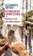 Cover-Bild zu Gebrauchsanweisung für Bordeaux und die Atlantikküste von Oetker, Alexander