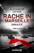 Cover-Bild zu Zara und Zoë - Rache in Marseille (eBook) von Oetker, Alexander