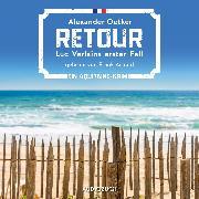 Cover-Bild zu Retour (ungekürzt) (Audio Download) von Oetker, Alexander