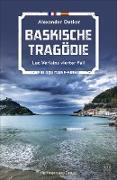 Cover-Bild zu Baskische Tragödie (eBook) von Oetker, Alexander