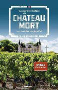 Cover-Bild zu Château Mort (eBook) von Oetker, Alexander