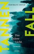 Cover-Bild zu Tannenfall. Das andere Licht (Teil 2) von Hofer, Bernhard