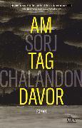 Cover-Bild zu Am Tag davor von Chalandon, Sorj