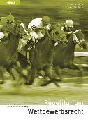 Cover-Bild zu Repetitorium Wettbewerbsrecht von Gallmann, Robert