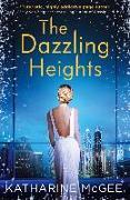 Cover-Bild zu Dazzling Heights (The Thousandth Floor, Book 2) (eBook) von McGee, Katharine