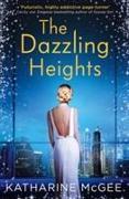 Cover-Bild zu The Thousandth Floor 3. The Dazzling Heights von McGee, Katharine
