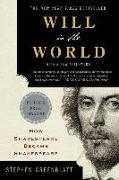 Cover-Bild zu Greenblatt, Stephen: Will in the World - How Shakespeare Became Shakespeare