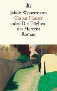 Cover-Bild zu Caspar Hauser von Wassermann, Jakob