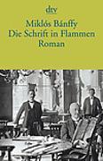 Cover-Bild zu Die Schrift in Flammen von Bánffy, Miklós