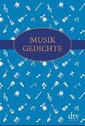 Cover-Bild zu Musikgedichte von Mayer, Mathias (Hrsg.)