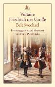 Cover-Bild zu Voltaire - Friedrich der Grosse von Pleschinski, Hans (Hrsg.)