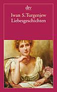 Cover-Bild zu Liebesgeschichten von Turgenjew, Iwan S.