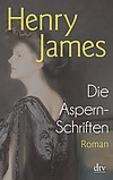Cover-Bild zu Die Aspern-Schriften von James, Henry