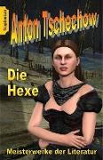 Cover-Bild zu Die Hexe (eBook) von Tschechow, Anton