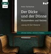 Cover-Bild zu Der Dicke und der Dünne. Humoresken und Satiren von Tschechow, Anton